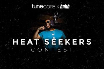"HNHH & TuneCore Present: The ""Heat Seekers"" Contest"