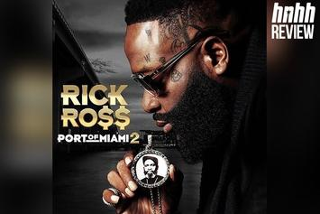 "Rick Ross ""Port Of Miami 2"" Review"