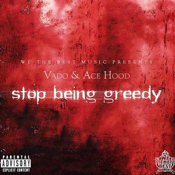 Stop Being Greedy (Freestyle)