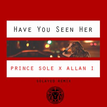 Have You Seen Her (Remix)