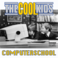 The Cool Kids - Computer School