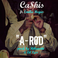 Ca$his - A-Rod Feat. Emilio Rojas