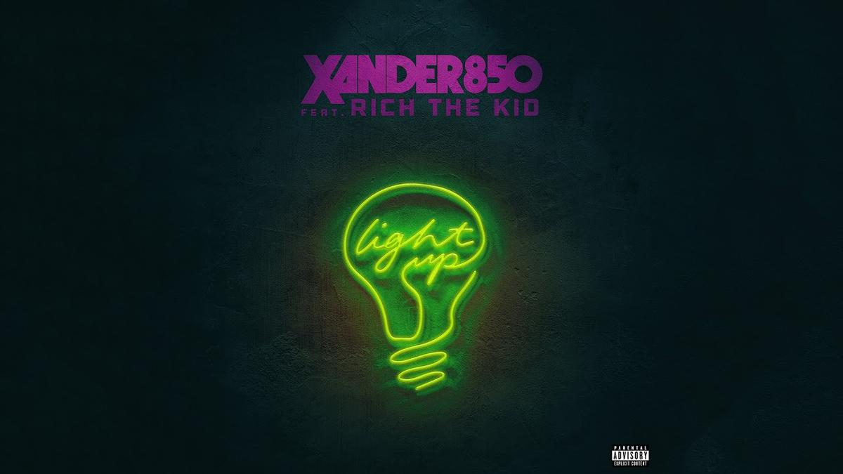 Xander850 Feat Rich The Kid Light Up Mp3 Download